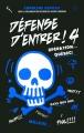 Couverture Défense d'entrer, tome 4 : Opération Québec Editions de la Bagnole 2016