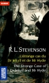 Couverture L'étrange cas du docteur Jekyll et de M. Hyde / L'étrange cas du Dr. Jekyll et de M. Hyde / Docteur Jekyll et mister Hyde / Dr. Jekyll et mr. Hyde Editions Pocket (Langues pour tous) 2014