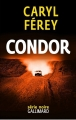 Couverture Condor Editions Gallimard  (Série noire) 2016