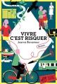 Couverture Vivre c'est risquer Editions Thierry Magnier 2013