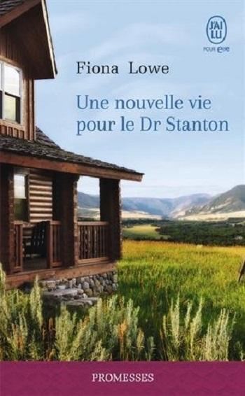 Couverture Une nouvelle vie pour le Dr Stanton
