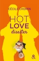 Couverture Hot Love, tome 2 : Hot Love Disaster Editions Harlequin (&H) 2016