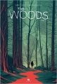 Couverture The Woods, tome 1 Editions Ankama 2016