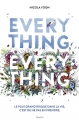Couverture Everything, Everything Editions Bayard 2016