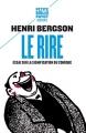 Couverture Le rire : Essai sur la signification du comique Editions Payot (Petite bibliothèque - Classiques) 2012