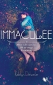 Couverture Immaculée, tome 1 Editions Robert Laffont (R) 2016