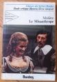 Couverture Le misanthrope / Le misanthrope ou l'atrabilaire amoureux Editions Bordas (Univers des lettres) 1981