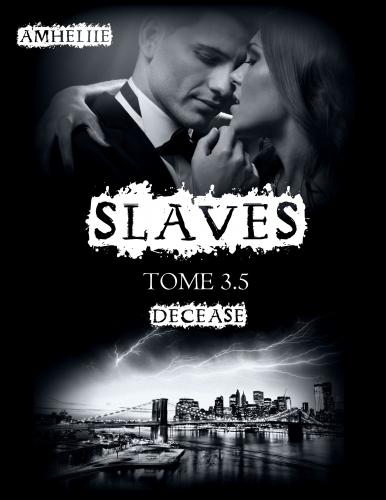 Couverture Slaves, tome 3.5 : Decease