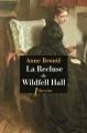 Couverture La recluse de Wildfell hall / La châtelaine de Wildfell hall / La dame du manoir de Wildfell hall / La dame du château de Wildfell Editions Phebus 2016