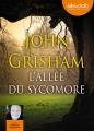 Couverture Jake Brigance, tome 2 : L'allée du sycomore Editions Audiolib 2014