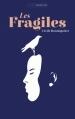 Couverture Les Fragiles Editions Sarbacane (Exprim') 2016