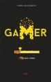 Couverture Gamer, tome 2 : Dans l'arène Editions Les Malins 2016