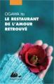 Couverture Le restaurant de l'amour retrouvé Editions Philippe Picquier (Poche) 2015