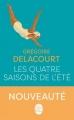 Couverture Les quatre saisons de l'été Editions Le Livre de Poche 2016