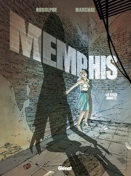 Couverture Memphis, tome 2 : la ville morte
