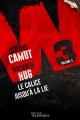 Couverture W3, tome 3 : Le calice jusqu'à la lie Editions Télémaque 2016