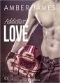 Couverture Addictive love, tome 1 Editions Addictives 2016