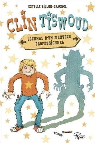 Couverture Clin Tiswoud, Journal d'un menteur professionnel