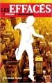 Couverture Les Effacés, tome 1 : Toxicité maximale Editions Hachette (Black moon) 2012