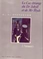 Couverture L'étrange cas du docteur Jekyll et de M. Hyde / L'étrange cas du Dr. Jekyll et de M. Hyde Editions du Chêne (La Bibliothèque illustrée) 1994
