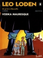 Couverture Léo Loden, tome 08 : Vodka mauresque Editions Soleil 1996