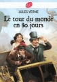 Couverture Le tour du monde en quatre-vingts jours / Le tour du monde en 80 jours Editions Le Livre de Poche (Jeunesse) 2012