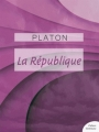 Couverture La république Editions Les Classiques 2013