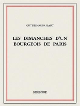 Couverture Les Dimanches d'un bourgeois de Paris