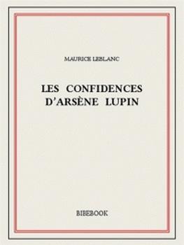 Couverture Les confidences d'Arsène Lupin