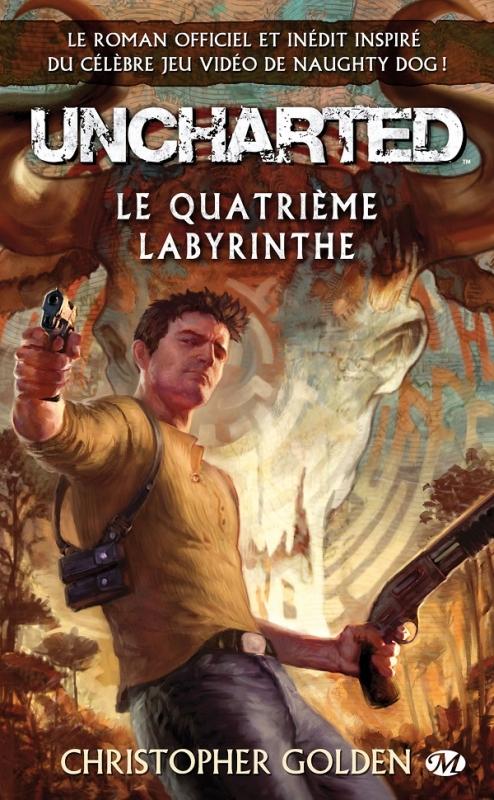 Couverture Uncharted : Le Quatrième Labyrinthe