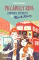 Couverture Piccadilly Kids, tome 1 : Londres, secrets & Rocks Stars Editions ABC Books 2015