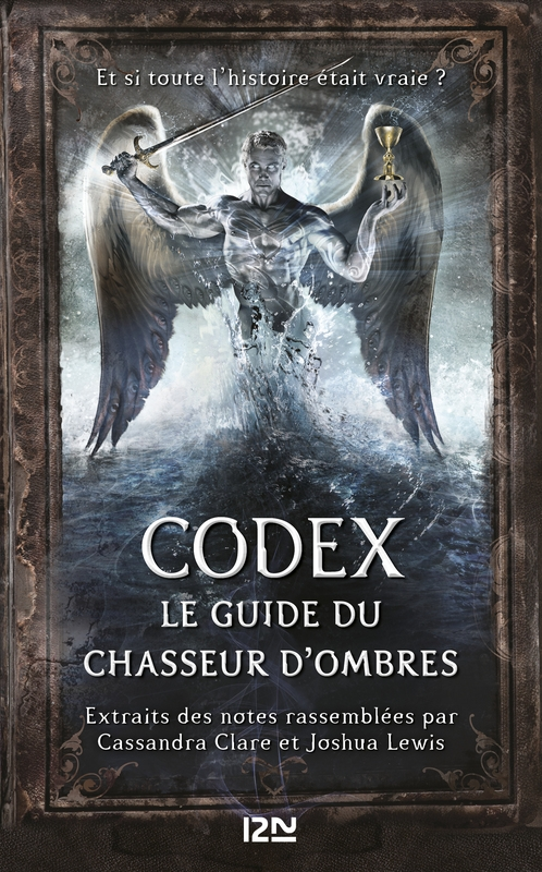 Couverture La cité des ténèbres / The mortal instruments, tome HS : Codex : Le guide du chasseur d'ombres