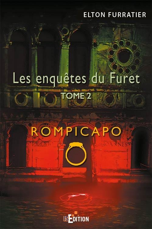 Couverture Les enquêtes du Furet, tome 2 : Rompicapo