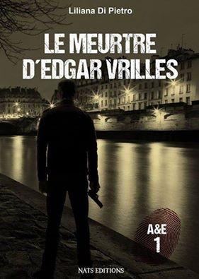 Couverture A&E, tome 1 : Le meurtre d'Edgar Vrilles