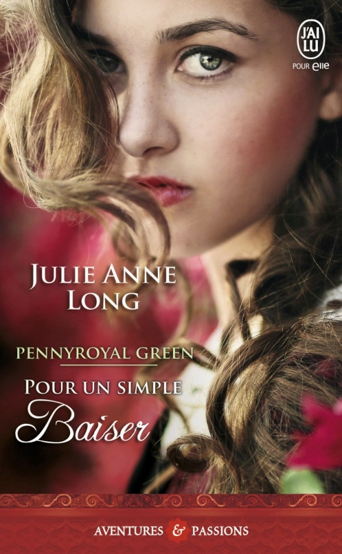 Couverture Pennyroyal Green, tome 2 : Pour un simple baiser