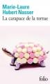 Couverture La carapace de la tortue Editions Folio  2016