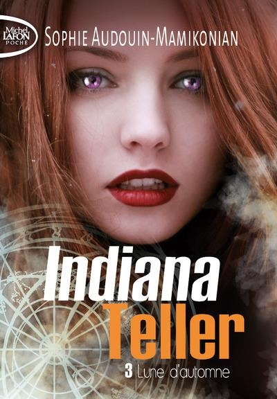 Couverture Indiana Teller, tome 3 : Lune d'automne