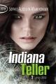 Couverture Indiana Teller, tome 2 : Lune d'été Editions Michel Lafon (Poche) 2015