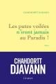 Couverture Les putes voilées n'iront jamais au paradis ! Editions Grasset 2016
