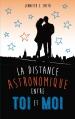 Couverture La distance astronomique entre toi et moi Editions Hachette 2014
