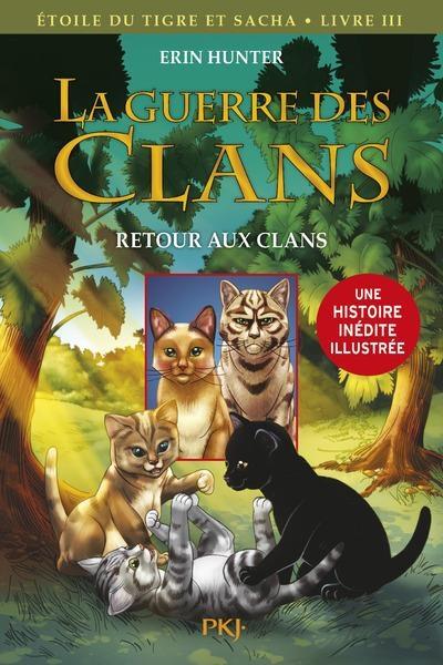 Couverture La guerre des clans (BD) : Etoile du tigre et Sacha, tome 3 : Retour aux clans
