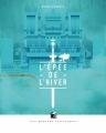 Couverture L'épée de l'hiver Editions Les Moutons Electriques (La bibliothèque voltaïque) 2016