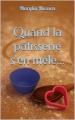 Couverture Quand la pâtisserie s'en mêle Editions Autoédité 2015