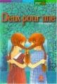 Couverture Deux pour une Editions Le Livre de Poche (Jeunesse - Histoires de vies) 2003