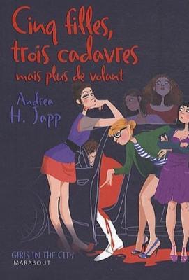 Couverture 5 filles, 3 cadavres mais plus de volant / Cinq filles, trois cadavres mais plus de volant