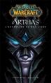Couverture Arthas : L'ascension du Roi-Liche Editions Panini 2009