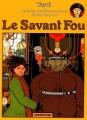 Couverture Les Aventures Extraordinaires d'Adèle Blanc-Sec, tome 03 : Le savant fou Editions Casterman 1977
