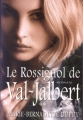 Couverture Val-Jalbert, tome 2 : Le rossignol de Val-Jalbert Editions France Loisirs 2010