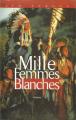 Couverture Mille Femmes blanches, tome 1 Editions Cherche Midi 2000