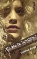 Couverture Où vas-tu, Sunshine ? Editions Gallimard  (Scripto) 2010